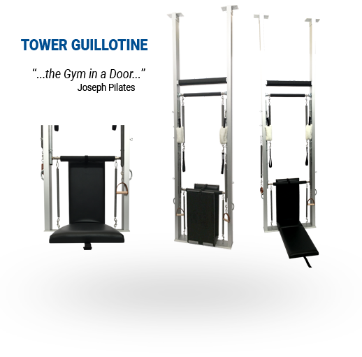 GUILLOTINE TOWER pilates equipment